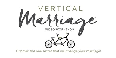 Vertical Marriage Workshop