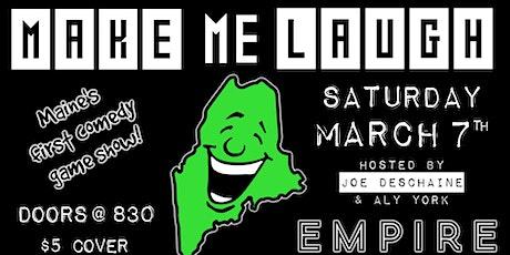 MAKE ME LAUGH @ Empire Comedy Club tickets