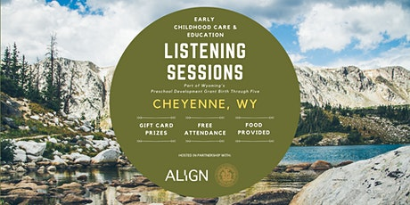 Cheyenne Early Childhood Care & Education Listening Session — Evening tickets