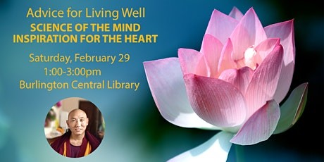 Advice for Living Well: Science of the Mind, Inspiration for the Heart tickets