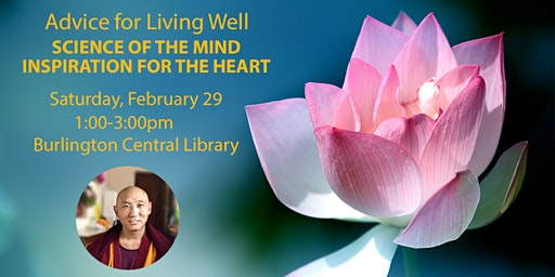 Advice for Living Well: Science of the Mind, Inspiration for the Heart