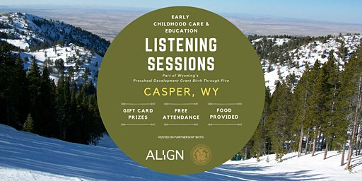 Casper Early Childhood Care & Education Listening Session — Evening