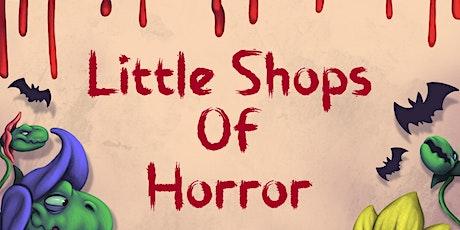 Little Shops of Horror tickets
