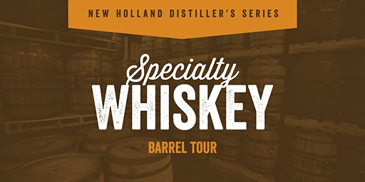 New Holland Distiller's Series- Specialty Whiskey Tour