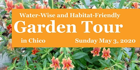 Water-Wise and Habitat-Friendly Garden Tour in Chico Spring 2020 tickets