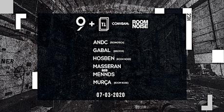 Seroto9 & Technoteca convidam Room Noise ingressos