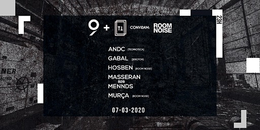 Seroto9 & Technoteca convidam Room Noise