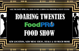 "FoodPRO ""Roaring Twenties"" Food Show"