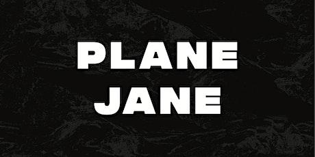 PLANE JANE x INTERNATIONAL WOMENS DAY tickets