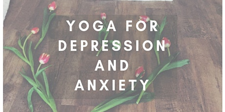 Yoga for Depression and Anxiety  tickets