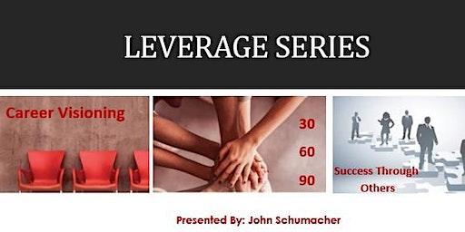 Leverage Series