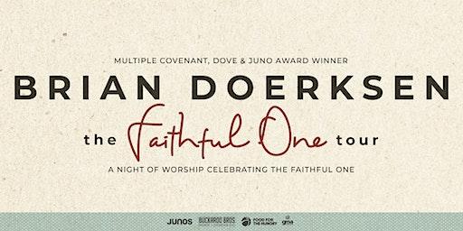 Brian Doerksen presents THE FAITHFUL ONE Tour - 100 Mile House, BC
