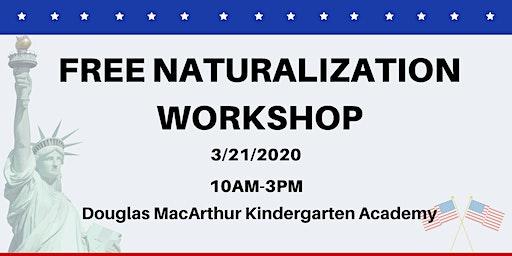 FREE Naturalization Workshop