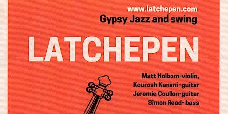 Latchepen; Gypsy Jazz and swing tickets