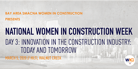 National WIC Week // Day 3: Innovation in Construction: Today and Tomorrow tickets