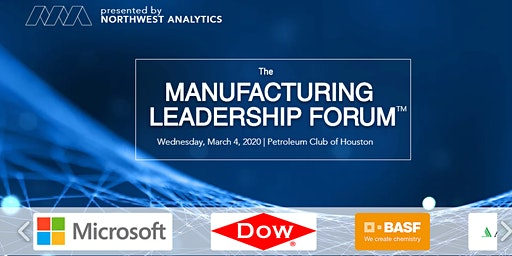 The Manufacturing Leadership Forum - Spring 2020