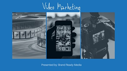 Video Marketing, Learn How To Build Awareness And Generate Revenue! tickets