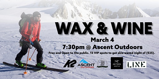 Wax and Wine Clinic with Arc'teryx and Dunham Cellars