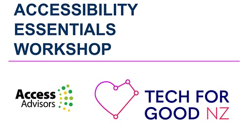 Accessibility Essentials Workshop | Tech for Good NZ