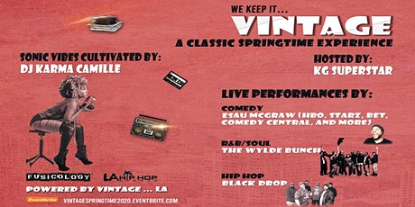VINTAGE: A CLASSIC SPRINGTIME EXPERIENCE tickets