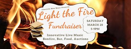 CNM presents: Light the Fire Fundraiser tickets