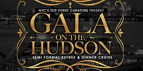 GALA ON THE HUDSON- SEMI FORMAL YACHT PARTY tickets