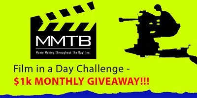 SONOMA-'Film n a Day' Actors & Directors Challenge/Potluck- $1,000 Giveaway