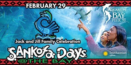 SANKOFA DAYS @ the BAY tickets