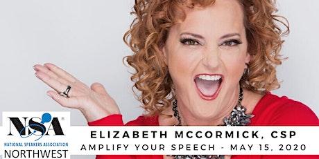 "Elizabeth McCormick, CSP's ""Amplify Your Speech & Speaking Business"" tickets"