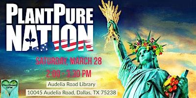 Plant Pure Nation Film: March 28, 2 p.m.