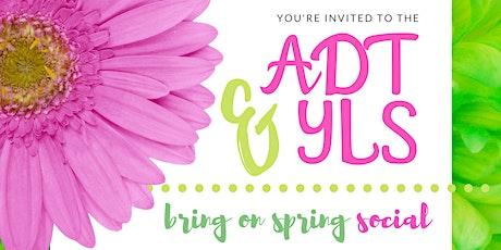 ADT & YLS Bring on Spring Social tickets