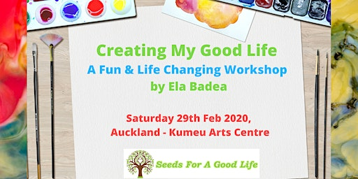 Creating My Good Life - Painting & Life Skills Unique Workshop