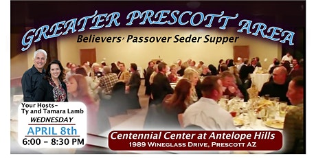 Greater Prescott Area Believers' Passover Seder Supper tickets