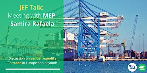 JEF Talk: Meeting with MEP Samira Rafaela