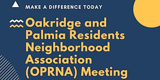 Oakridge and Palmia Residents Neighborhood Association (OPRNA) Meeting