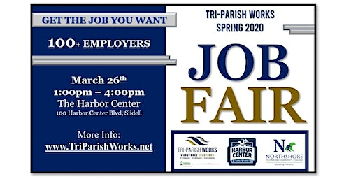 Tri-Parish Works Spring 2020 Job Fair - March 26th @1PM