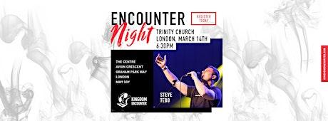 ENCOUNTER NIGHT | MARCH 14 | LONDON tickets