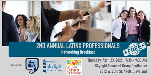 2nd Annual Latinx Professionals Networking Breakfast