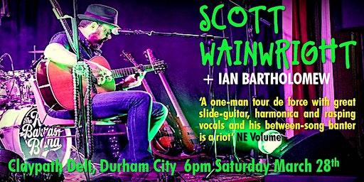 SCOTT WAINWRIGHT + IAN BARTHOLOMEW