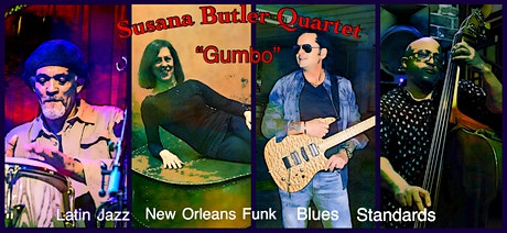"Susana Butler Quartet ""Gumbo"" Latin Jazz, New Orleans Funk & Blues tickets"