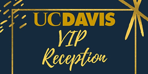 UC Davis VIP Reception
