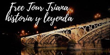 "FREE TOUR:  ""Triana Historia y Leyenda"" entradas"