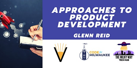 Approaches to Product Development tickets