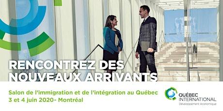 Entreprises de Québec au Salon de l'immigration et de l'intégration à Montréal  billets