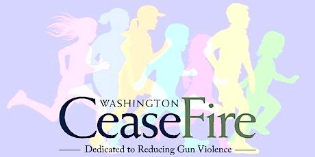 Washington CeaseFire 5K Run / Walk 2020 tickets