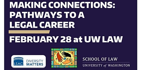 Making Connections: Pathways to a Legal Career (FREE EVENT AT UW LAW) tickets