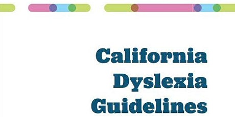 Introduction to the 2017 CA Dyslexia Guidelines tickets