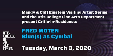 Blue(s) as Cymbal: Fred Moten, Critic-In-Residence tickets