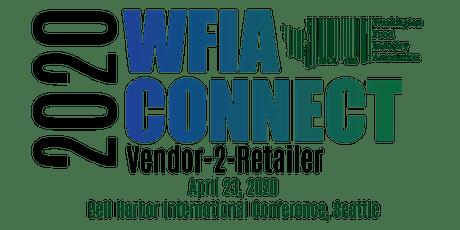 WFIA 2020 Connect: Vendor-2-Retailer Conference tickets