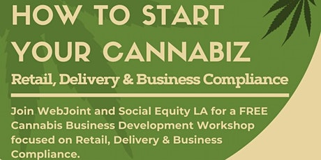 How to Start Your Cannabiz:	Retail, Delivery & Business Compliance tickets
